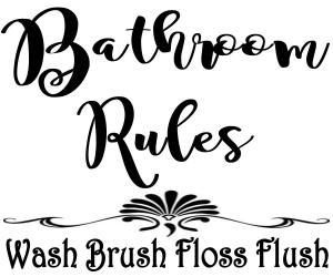 Vinyl Decal - Bathroom Rules-