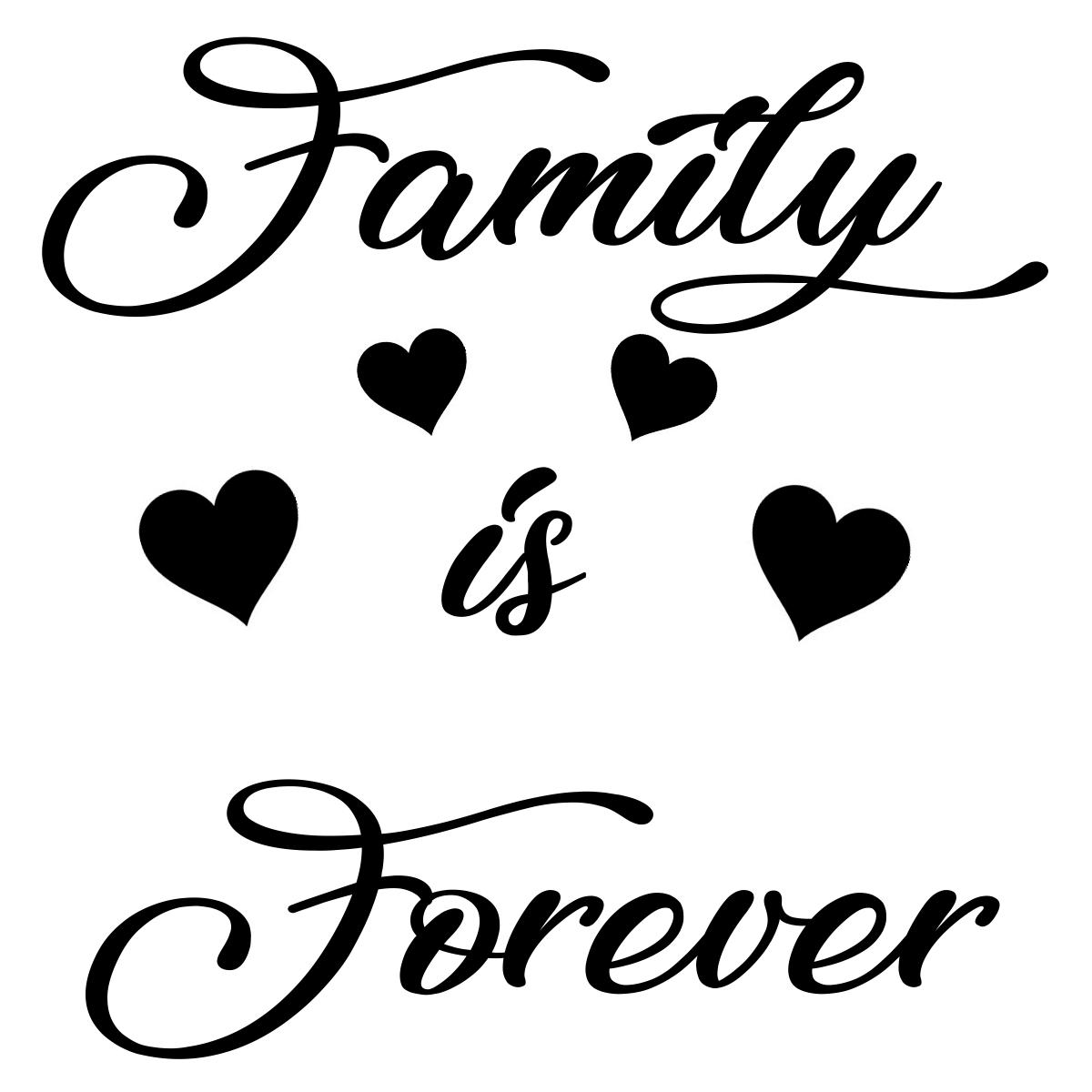 Vinyl Decal - Family is Forever-