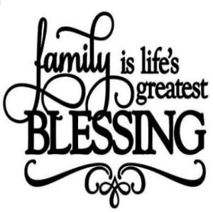 Vinyl Decal - Family is Life's Greatest Blessing-