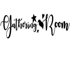 Vinyl Decal - Gathering Room-