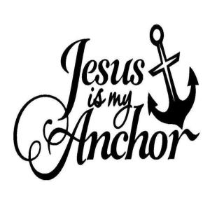 Vinyl Decal - Jesus is my Anchor-