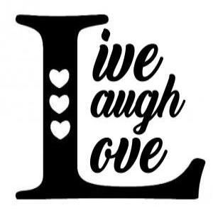 Vinyl Decal - Live Laugh Love-