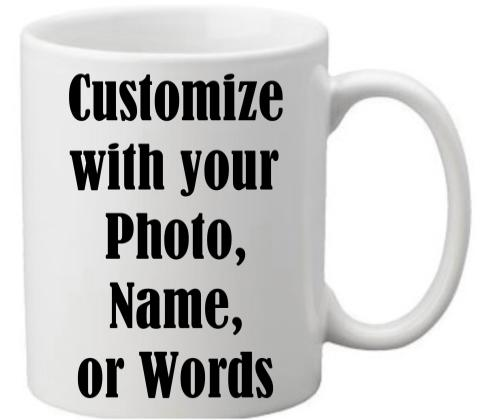 Custom Coffee Mugs - 11 oz-custom customize customized personalize coffee mug ceramic christmas holiday birthday anniversary gift present
