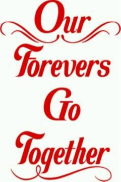 Vinyl Decal - Our Forevers Go Together-